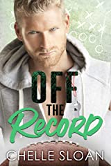Off the Record: A forbidden love, football romance (Nashville Fury Series Book 1) Kindle Edition