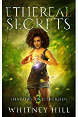 Ethereal Secrets: Shadows of Otherside Book 3 Kindle Edition