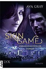 Skin Game - Verhängnisvoller Verrat (Skin-Game-Reihe 2) (German Edition) Kindle Edition