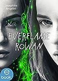 Everflame - Rowan: Novelle (German Edition)