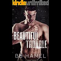 Beautiful Trouble: A Dark Mafia Romance (The Oligarchs Book 2)