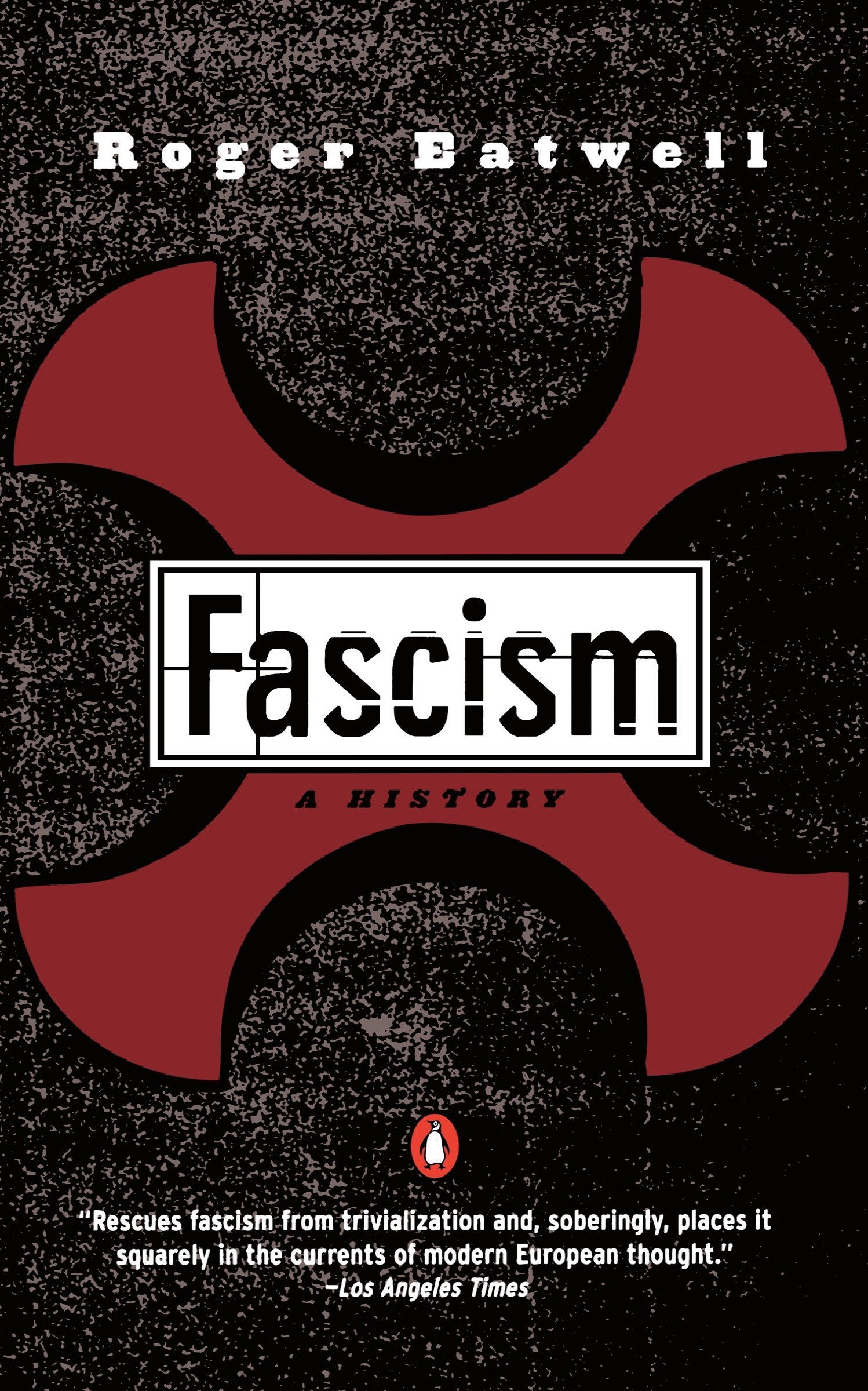 Fascism: A History: Roger Eatwell: 9780140257007: Amazon.com: Books