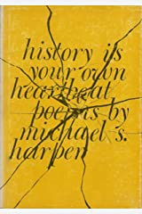 History Is Your Own Heartbeat Poems Paperback