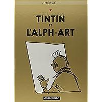 Les Aventures de Tintin, tome 24 : Tintin et l'Alph-art