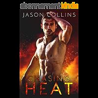 Chasing Heat (English Edition)
