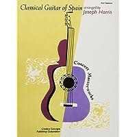 Classical Guitar of Spain (Concert Masterworks)