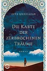 Die Karte der zerbrochenen Träume: Roman (German Edition) Kindle Edition