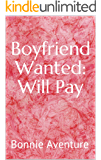 Boyfriend Wanted: Will Pay
