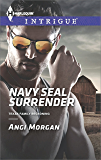 Navy SEAL Surrender (Texas Family Reckoning Book 1)