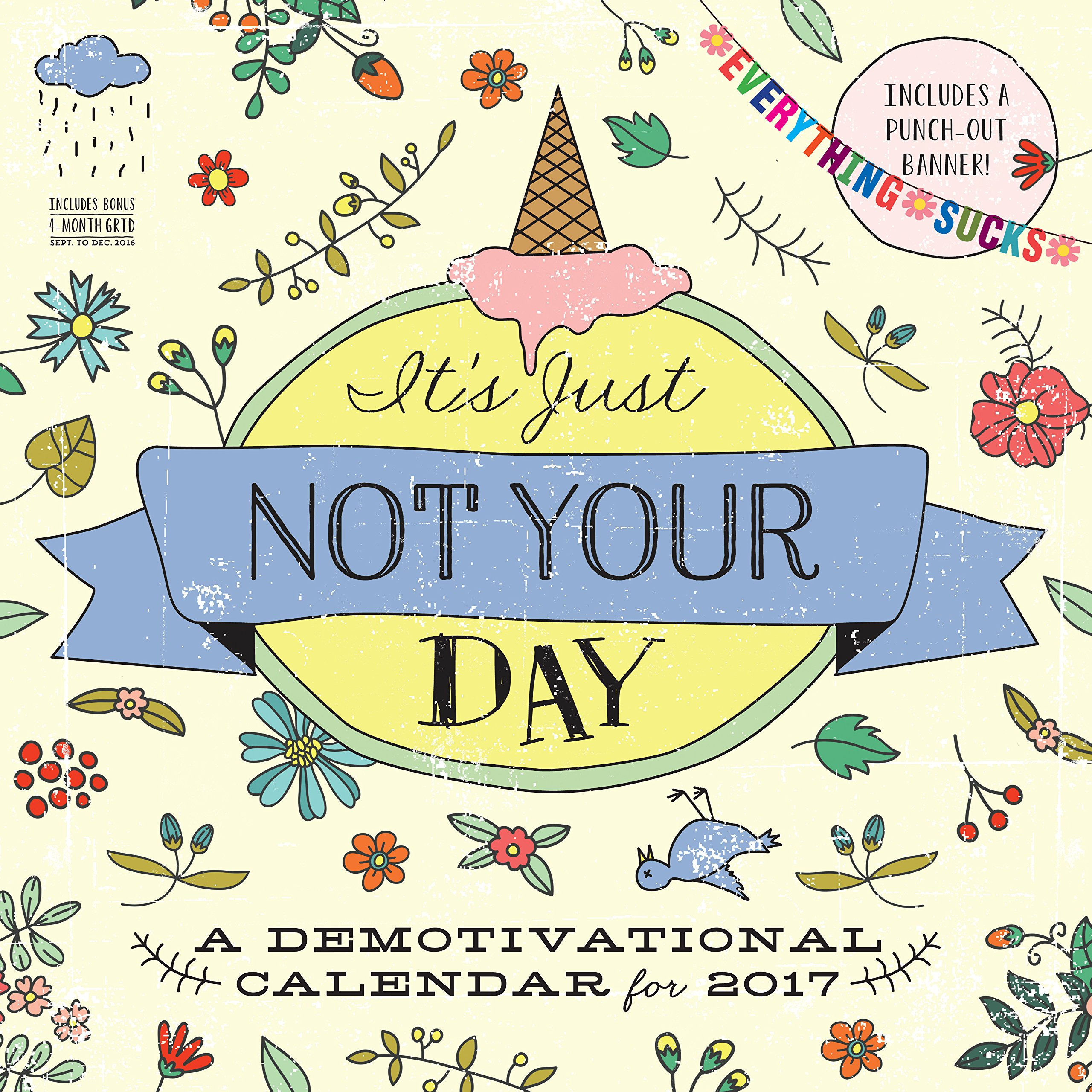 It\'s Just Not Your Day Wall Calendar 2017: Workman Publishing ...