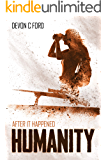 Humanity: After it Happened Book 2 (English Edition)