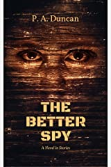 The Better Spy Kindle Edition