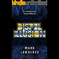 Dispel Illusion (Impossible Times Book 3)