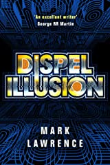 Dispel Illusion (Impossible Times Book 3) Kindle Edition