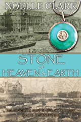 Stone Of Heaven And Earth Kindle Edition