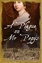 A Plague on Mr. Pepys Kindle Edition