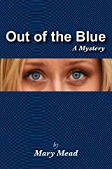 Out of the Blue: A Mystery (Monarch Beach mysteries Book 1) Kindle Edition