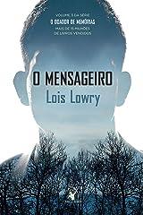 O mensageiro (O Doador de Memórias Livro 3) eBook Kindle