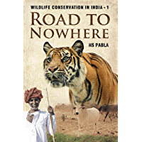 Road To Nowhere: Wildlife Conservation In India-1