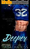 Deeper (The Bad Baller Books Book 2)