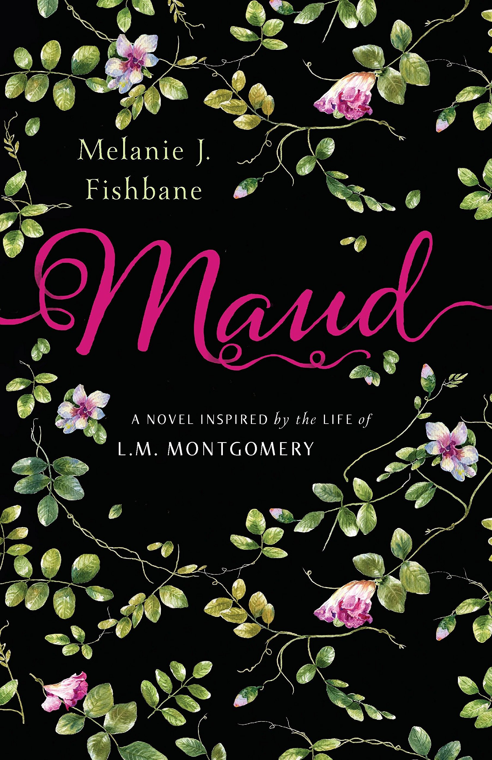 88b47ee5e87 Amazon.com: Maud: A Novel Inspired by the Life of L.M. Montgomery  (9780143191254): Melanie J. Fishbane: Books