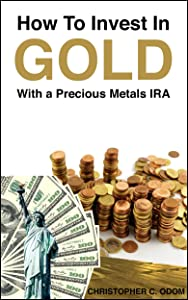 How to Invest in Gold with a Precious Metals IRA
