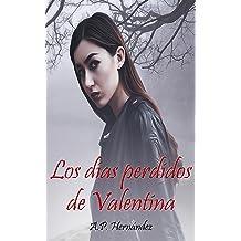Los días perdidos de Valentina: Una investigación privada del Inspector Lázaro del Río (Novela Criminal) (Spanish Edition) Jul 26, 2017