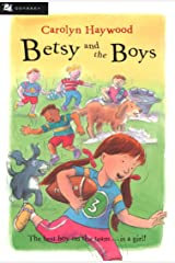 Betsy and the Boys (Betsy (Paperback) Book 4) Kindle Edition