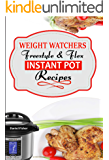Ultimate Weight loss Instant Pot Freestyle Recipes 2018: The Complete WW Freestyle Instant Pot Cookbook With Easy and Delicious Recipes Containing the New WW Points to Help you Burn Fat Fast!