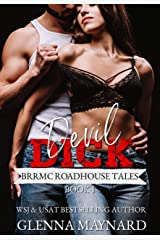 Devil Dick (BRRMC Roadhouse Tales Book 1) Kindle Edition
