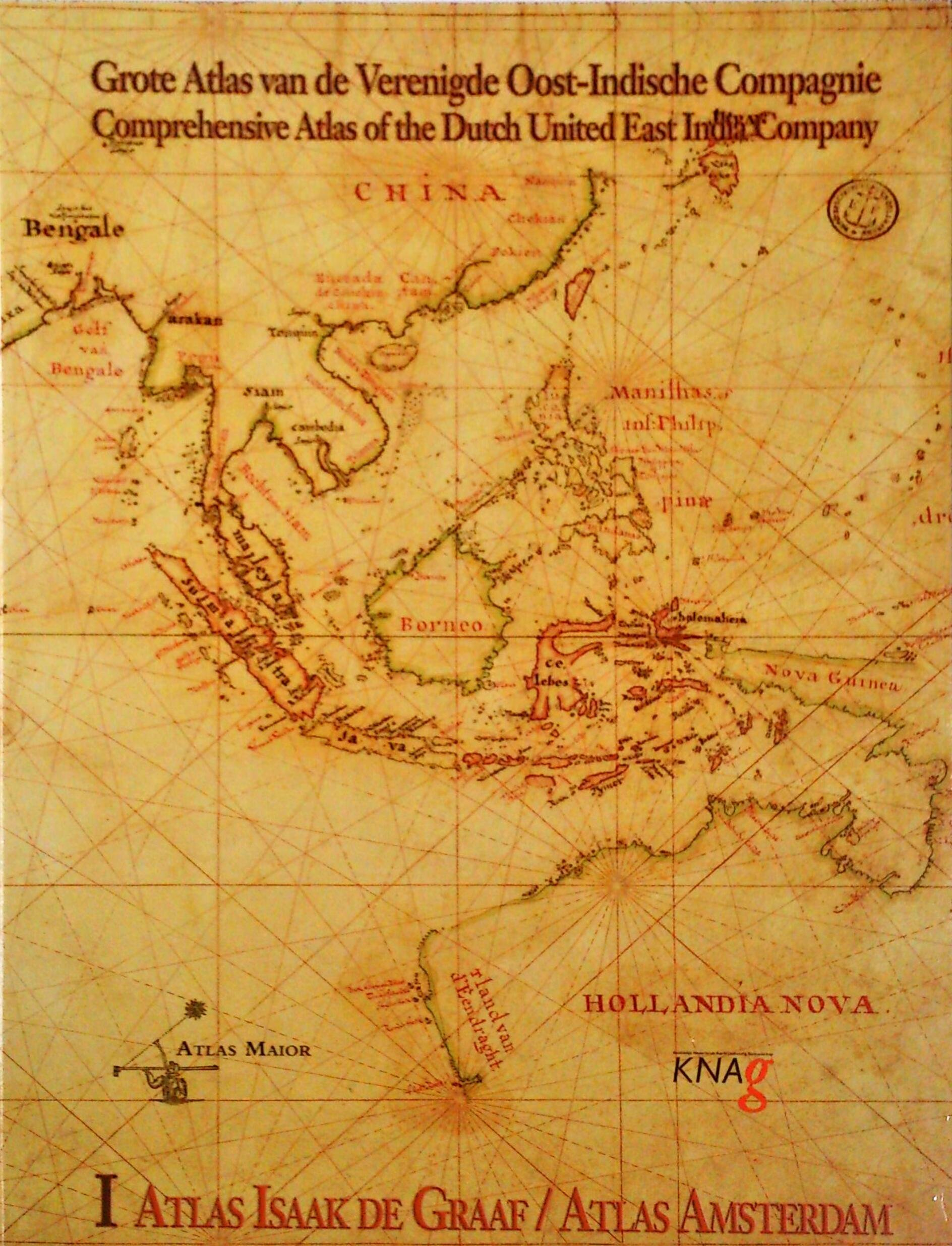 Read Online Grote Atlas van de Verenigde Oost-Indische Compagnie Comprehensive Atlas of the Dutch United East India Company I : Atlas Isaak de Graaf/Atlas Amsterdam pdf
