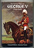 The Life and Times of George V (Kings & Queens)