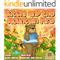 Bravery kids book - Kitchi And The Mountain Fire (Kitchi The Bear Series 2)
