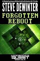 Forgotten Reboot (Herobrine's Quest Book 8) Kindle Edition