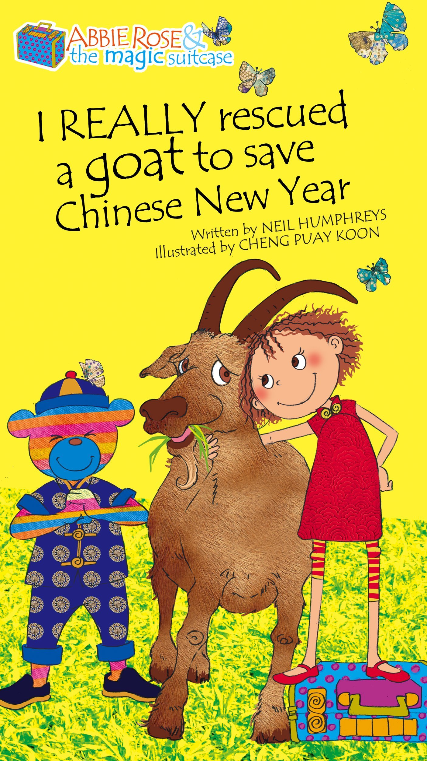 Abbie Rose and the Magic Suitcase: I REALLY Rescued a Goat to Save Chinese New Year (English Edition)