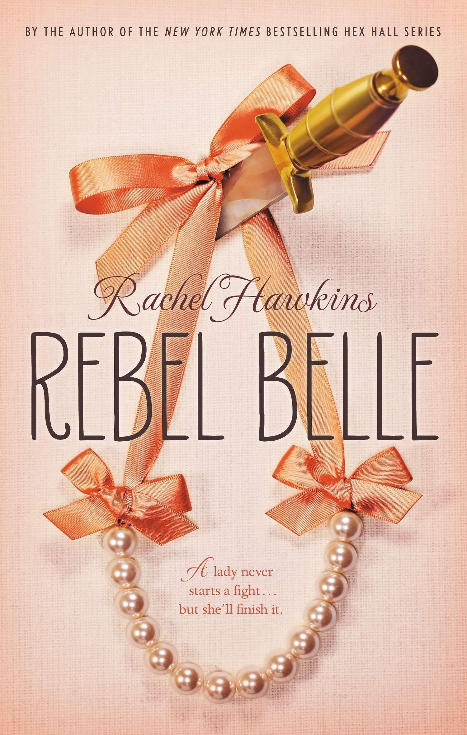 Amazon.com: Rebel Belle (9780399256936): Rachel Hawkins: Books
