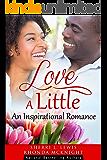 Love A Little (A Jordan Family Story)