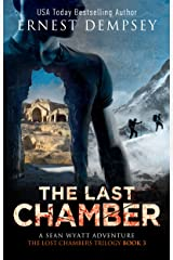 The Last Chamber: A Sean Wyatt Archaeological Thriller (The Lost Chambers Trilogy Book 3) Kindle Edition