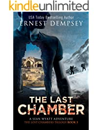 The Last Chamber: A Sean Wyatt Archaeological Thriller (The Lost Chambers Trilogy Book 3)