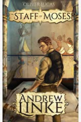 The Staff of Moses (Oliver Lucas Adventures Book 1) Kindle Edition