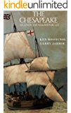 The Chesapeake: Legends, Yarns & Barnacles: A Collection of Short Stories from the pages of The Chesapeake, Book 2