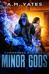 Minor Gods: Summoners Book One Kindle Edition