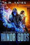 Minor Gods: Summoners Book One