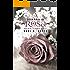 A Sombra da Rosa: Spin-off de A Promessa da Rosa - (Conto)