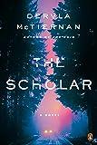 The Scholar: A Novel