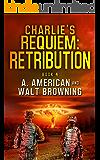 Charlie's Requiem: Retribution: Book 4