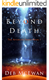Beyond Death: The Afterlife Series Book 1: (A British Supernatural Mystery and Suspense Novel)
