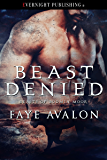 Beast Denied (Beasts of Bodmin Moor Book 2)