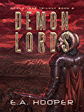 Demon Lords (World-Tree Trilogy Book 2) (English Edition)