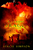 Releasing the Dragon (Myths and Legends Book 1) (English Edition)